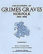Excavations at Grimes Graves, Fascicule 5, Mining in the Deeper Mines