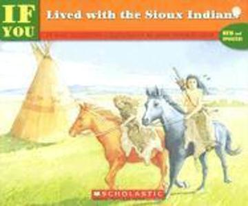 If You Lived with the Sioux Indians als Taschenbuch