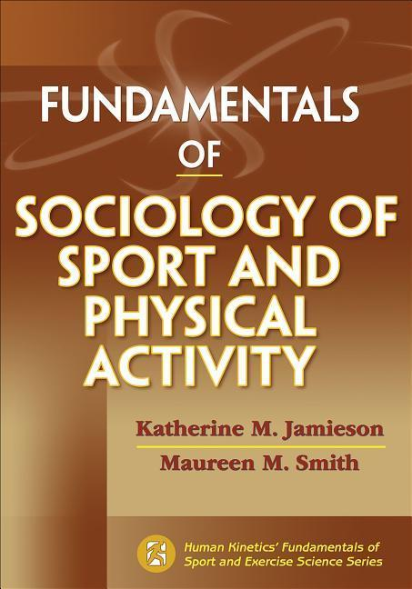 Fundamentals of Sociology of Sport and Physical...