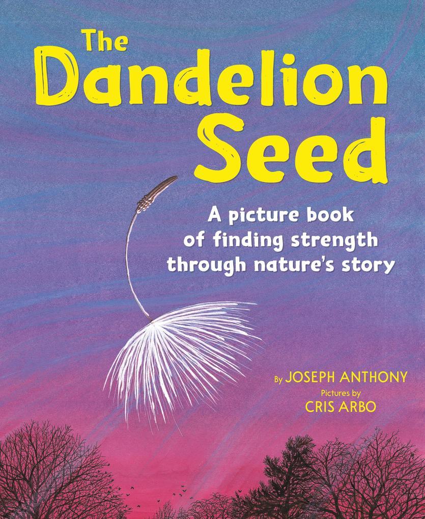 Dandelion Seed als Taschenbuch