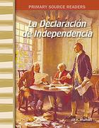 La Declaración de la Independencia (the Declaration of Independence) (Spanish Version) (Early America)
