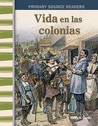 Vida En Las Colonias (Life in the Colonies) (Spanish Version) (Early America)