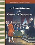 La Constitución Y La Carta de Derechos (the Constitution and the Bill of Rights) (Spanish Version) (Early America)
