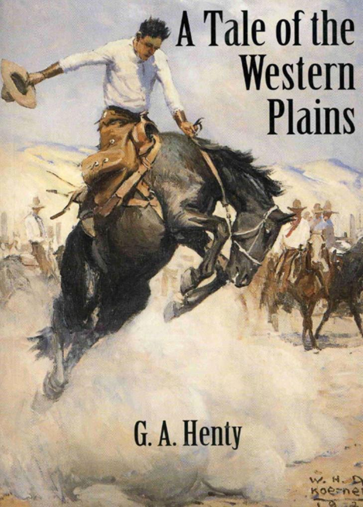 A Tale of the Western Plains als Taschenbuch