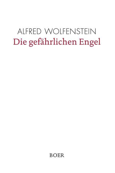 Die gefährlichen Engel als Buch von Alfred Wolf...