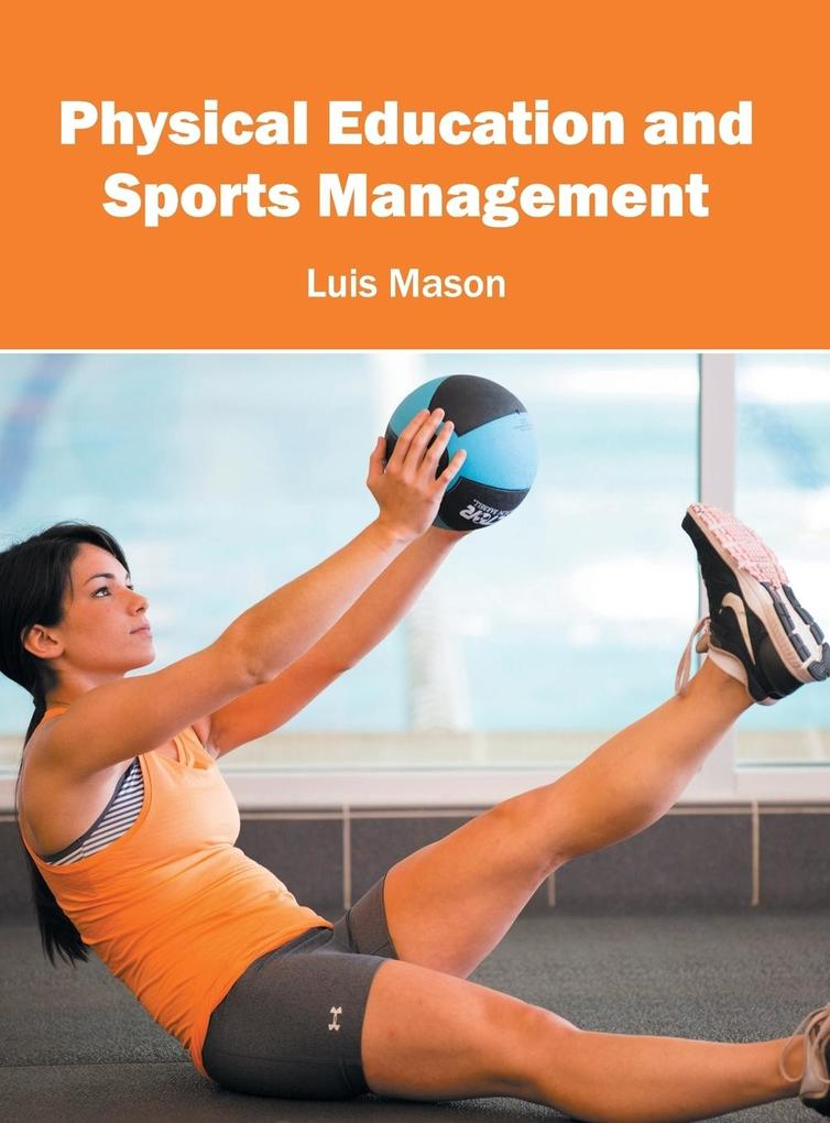 Physical Education and Sports Management als Bu...