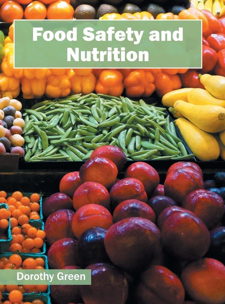 Food Safety and Nutrition als Buch von