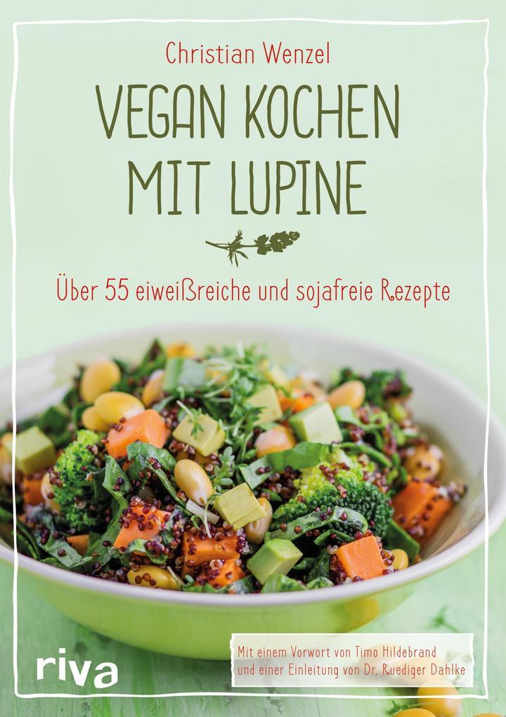 Vegan kochen mit Lupine als eBook Download von ...