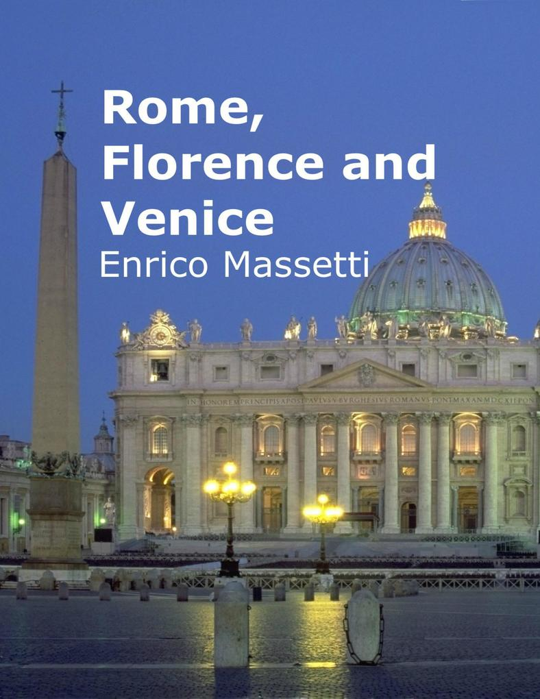 Rome, Florence and Venice als eBook Download vo...