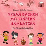 Vegan backen mit Kindern und Katzen