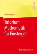 Tutorium Mathematik für Einsteiger