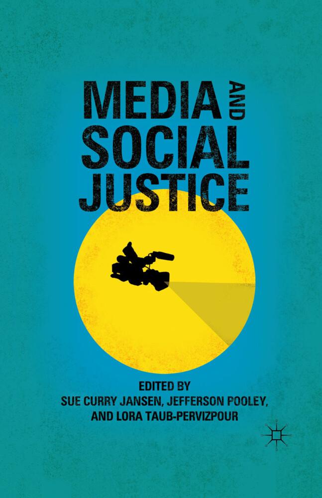 Media and Social Justice als Buch von