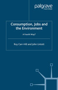 Consumption, Jobs and the Environment