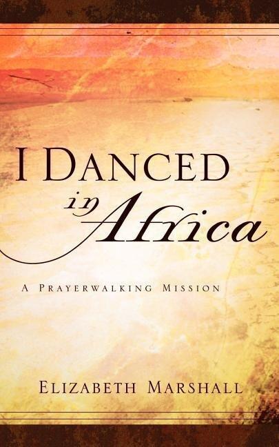 I Danced in Africa als Taschenbuch