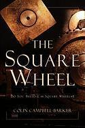 The Square Wheel als Taschenbuch