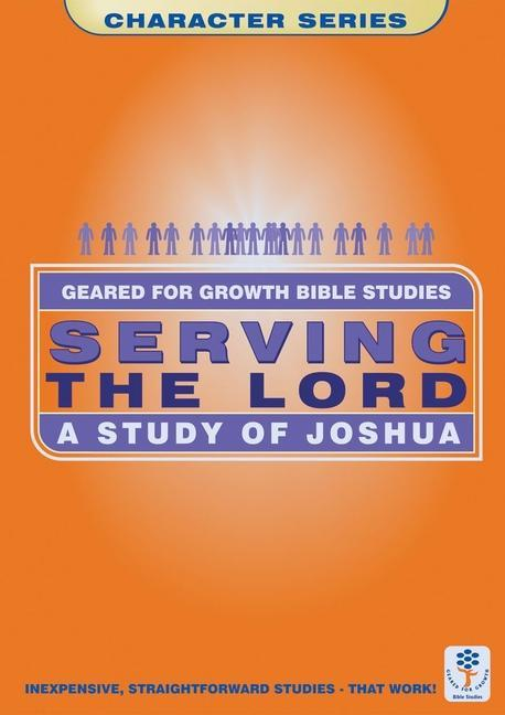 Serving the Lord: A Study of Joshua als Taschenbuch