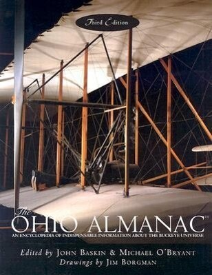 The Ohio Almanac: An Encyclopedia of Indispensable Information about the Buckeye Universe als Taschenbuch