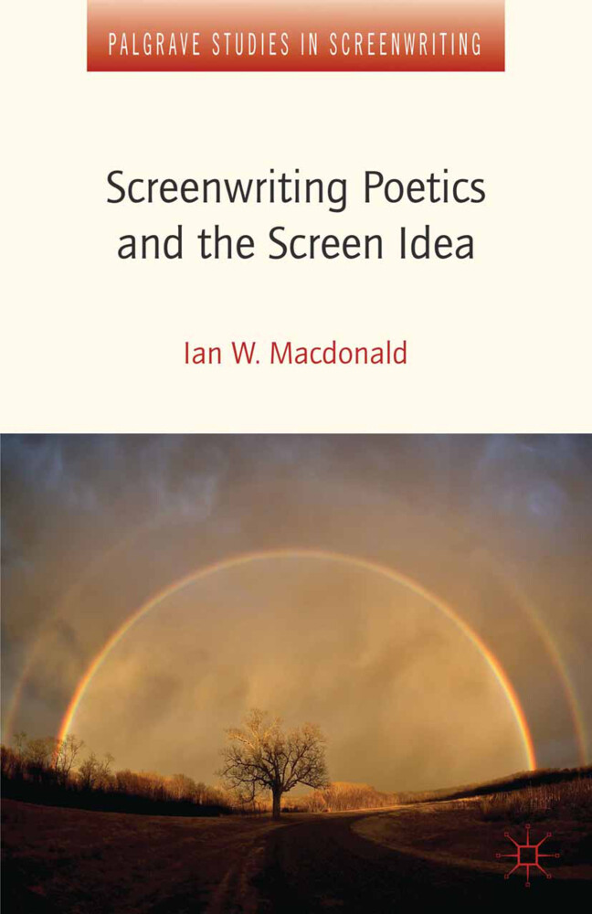 Screenwriting Poetics and the Screen Idea als B...