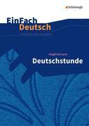 Deutschstunde: Gymnasiale Oberstufe. EinFach Deutsch Unterrichtsmodelle