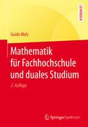 Mathematik für Fachhochschule und duales Studium