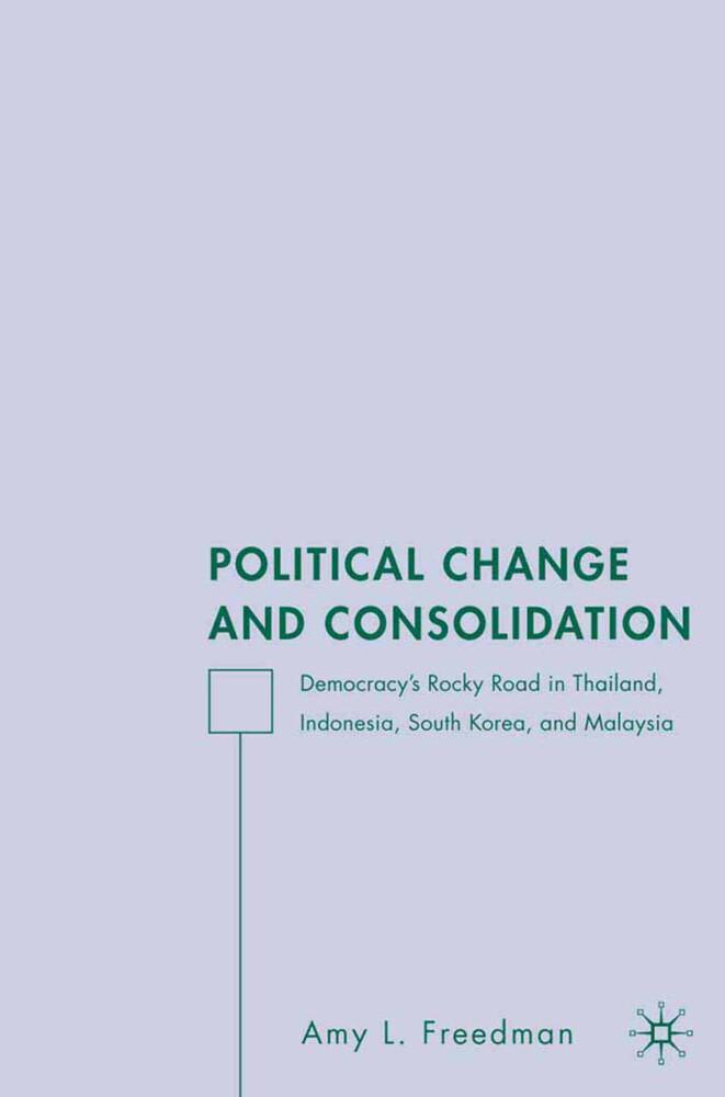 Political Change and Consolidation als Buch von...