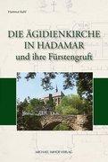 Die Ägidienkirche in Hadamar und ihre Fürstengruft