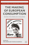 The Making of European Consumption