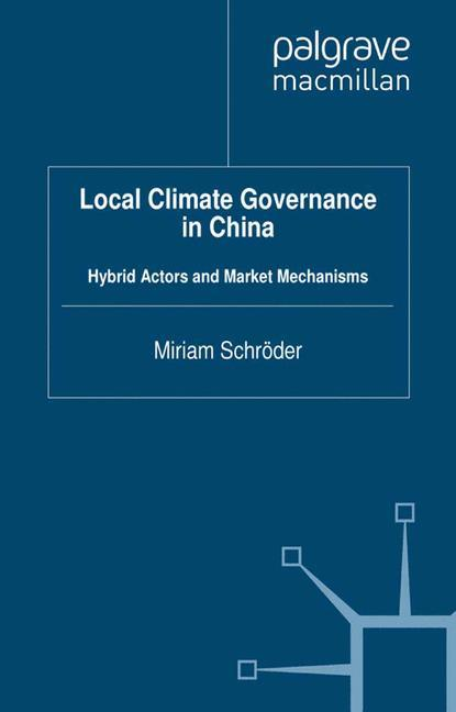 Local Climate Governance in China als Buch von ...