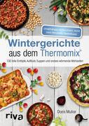 Wintergerichte aus dem Thermomix®