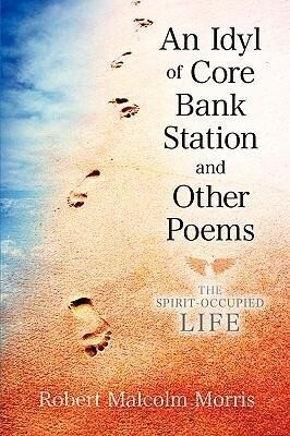 An Idyl of Core Bank Station and Other Poems als Taschenbuch