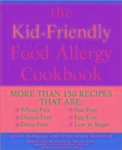 The Kid-Friendly Food Allergy Cookbook als Taschenbuch