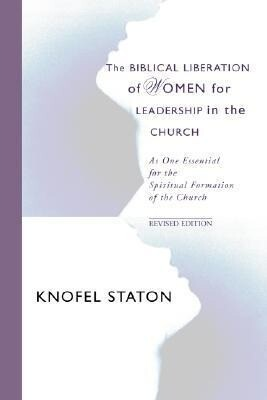 The Biblical Liberation of Women for Leadership in the Church als Taschenbuch