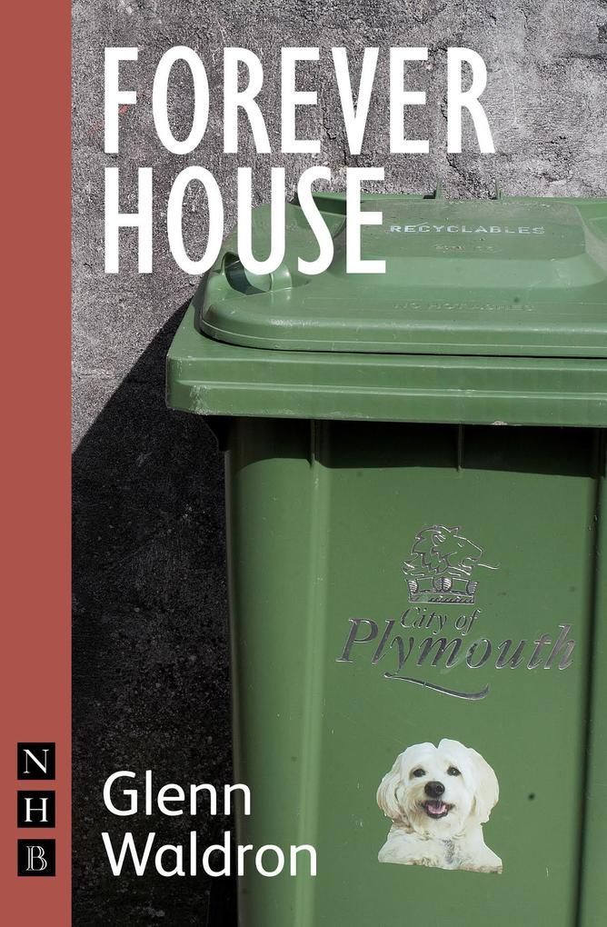 Forever House (NHB Modern Plays) als eBook Down...
