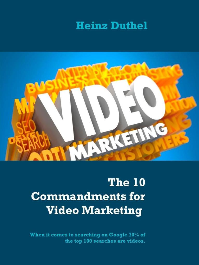 The 10 Commandments for Video Marketing als eBo...