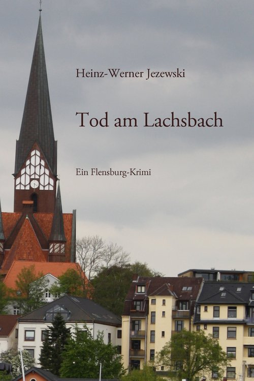 Tod am Lachsbach als eBook Download von Heinz-W...