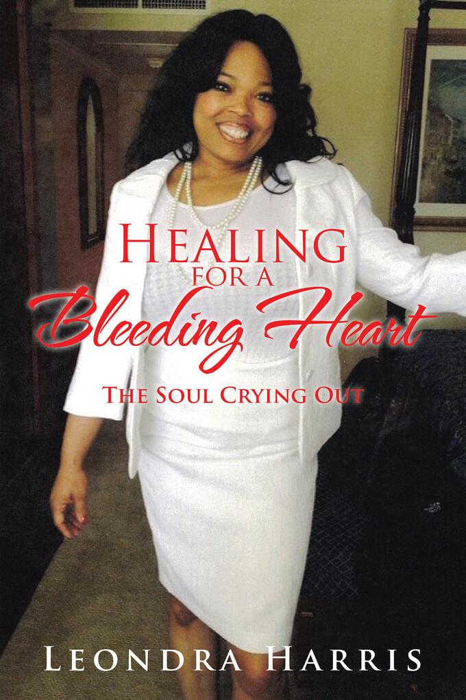 Healing for a Bleeding Heart als eBook Download...