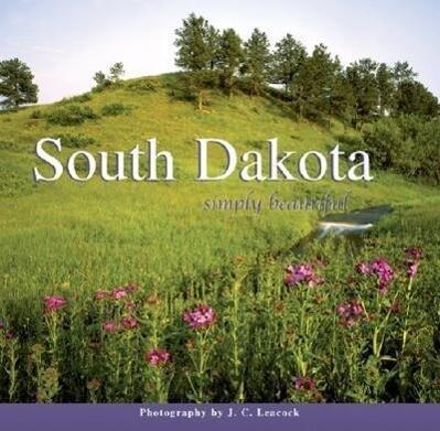 South Dakota Simply Beautiful als Buch
