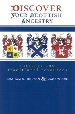 Discover Your Scottish Ancestry: Internet and Traditional Resources als Taschenbuch