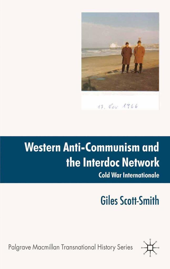 Western Anti-Communism and the Interdoc Network als Taschenbuch