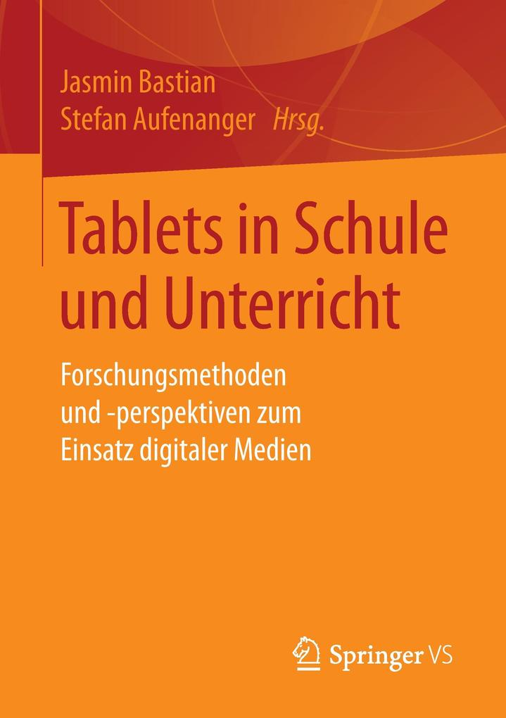 Tablets in Schule und Unterricht als Buch von