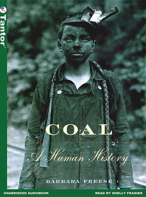Coal: A Human History als Hörbuch