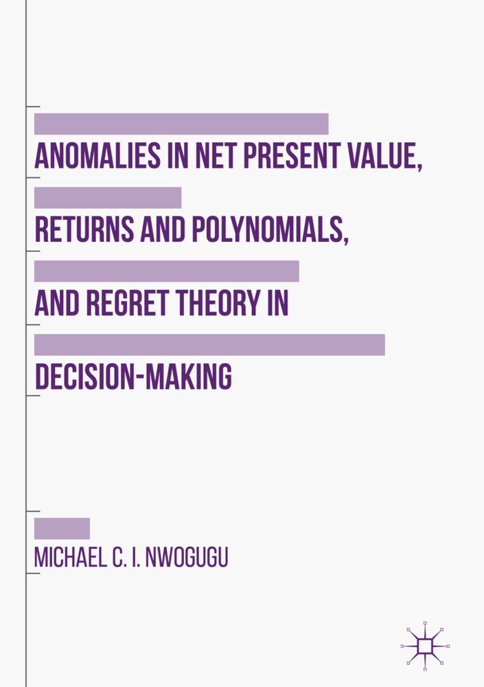 Anomalies in Net Present Value, Returns and Pol...