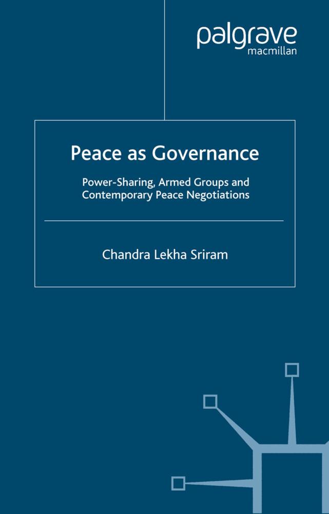 Peace as Governance als Buch von C. Sriram