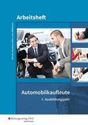 Automobilkaufleute 1. Arbeitsheft