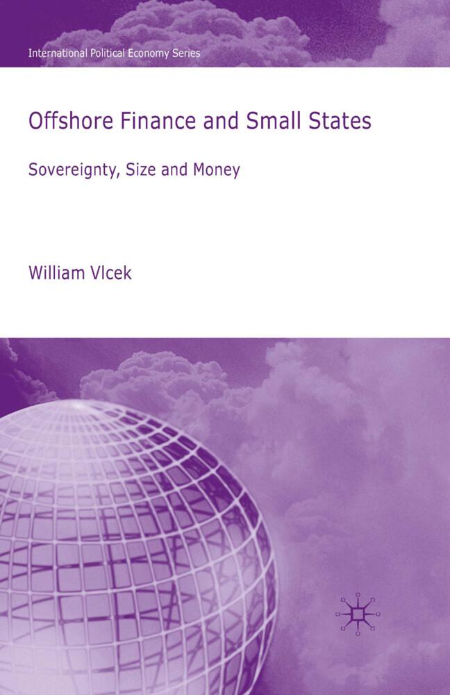 Offshore Finance and Small States als Buch von ...