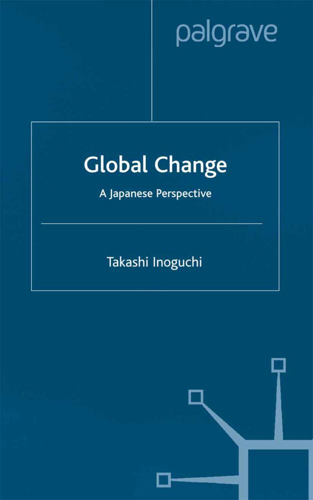 Global Change als Buch von Takashi Inoguchi