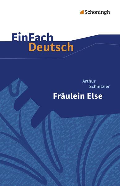 Fräulein Else. EinFach Deutsch Textausgaben als Buch (kartoniert)
