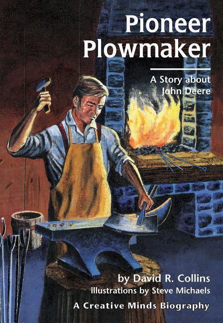 Pioneer Plowmaker: A Story about John Deere als Taschenbuch
