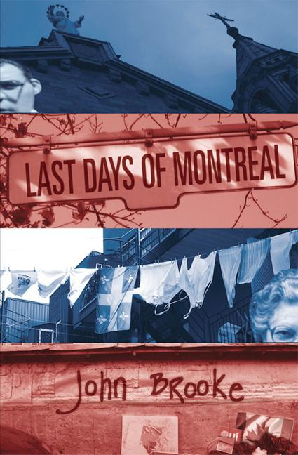 Last Days of Montreal als Taschenbuch