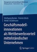 Geschäftsmodellinnovationen als Wettbewerbsvorteil mittelständischer Unternehmen